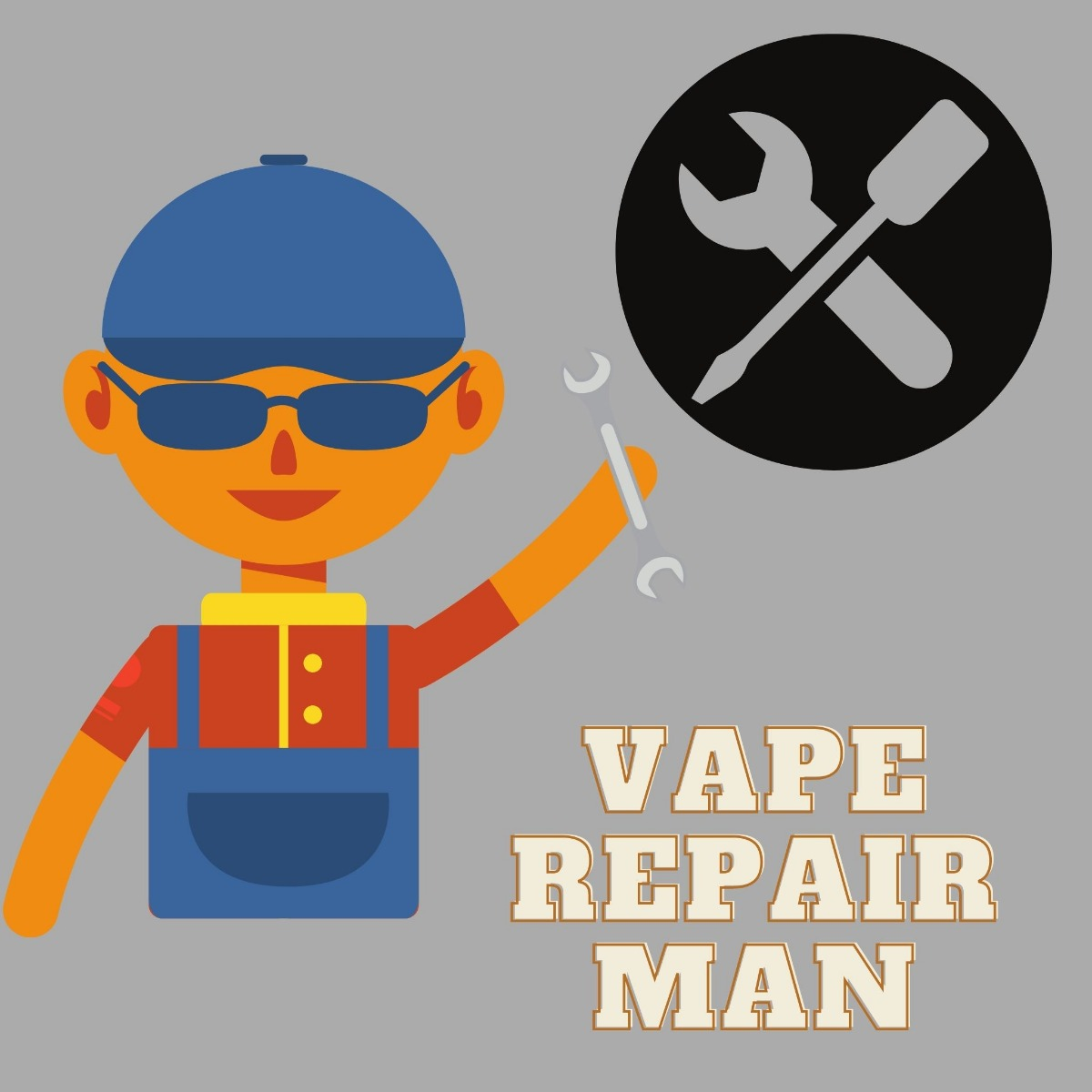 man with tools and a hammer ready to fix a vaporizer with text saying vape repair man