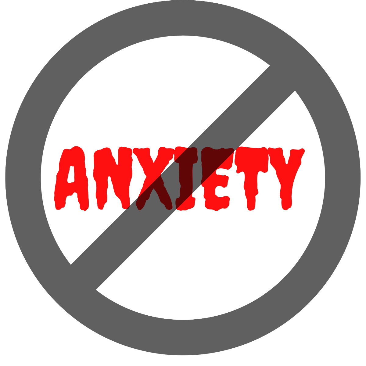 text saying anxiety with a cancel sign through it